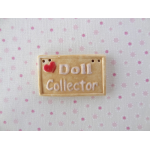 Doll Collector sign tan